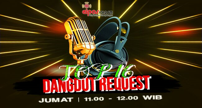 top 16 dangdut request